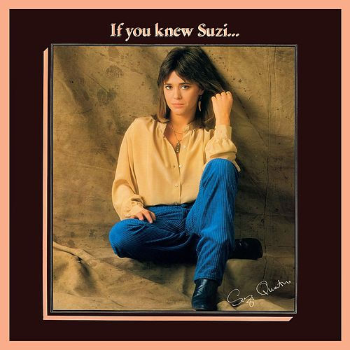 If You Knew Suzi… (2017 Remaster) de Suzi Quatro