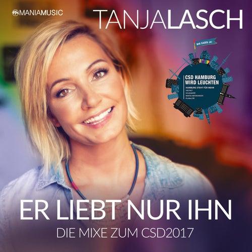 Er liebt nur ihn - Die Mixe zum CSD 2017 von Tanja Lasch
