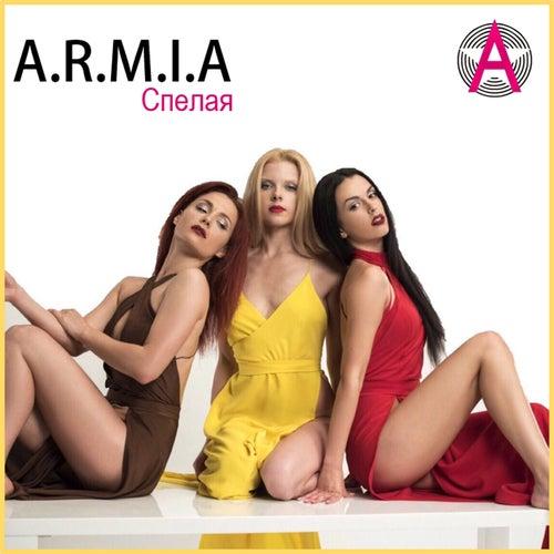 Спелая by Armia