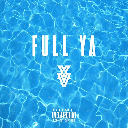 Full Ya by XV