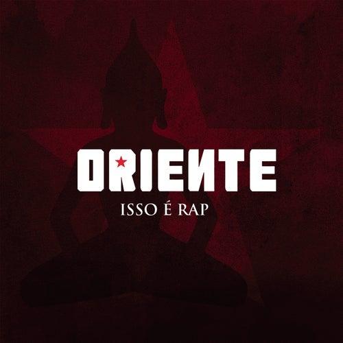 Isso é Rap by Oriente