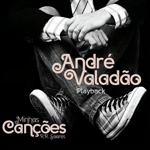 Minhas Canções na Voz de André Valadão (Playback) von André Valadão