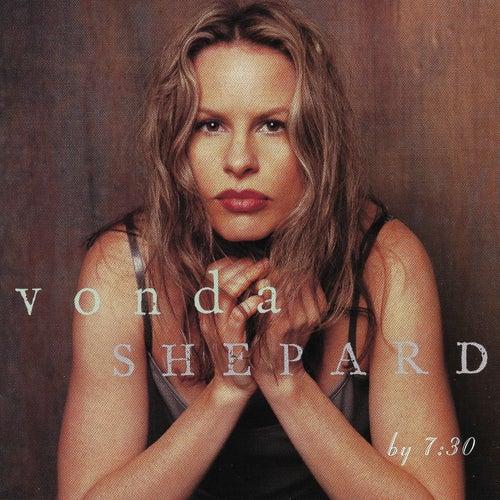 By 7:30 von Vonda Shepard
