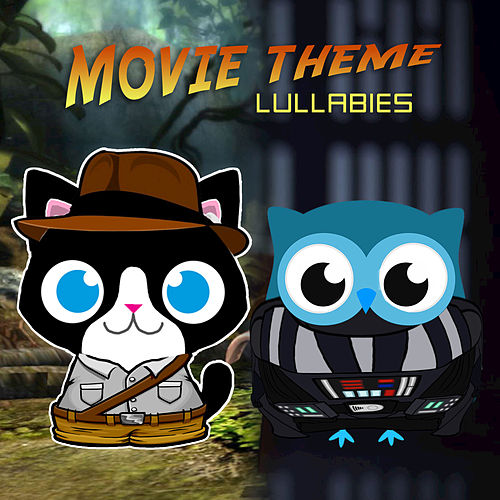 Movie Theme Lullabies von The Cat and Owl