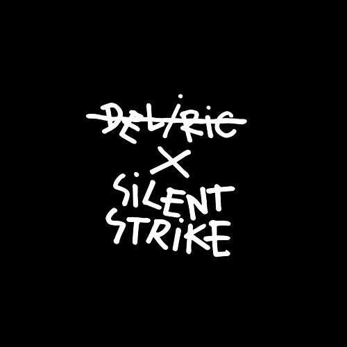 Deliric X Silent Strike Instrumentals by Deliric