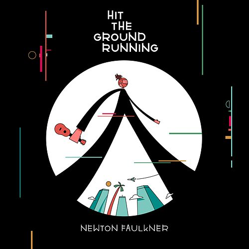 Hit the Ground Running de Newton Faulkner