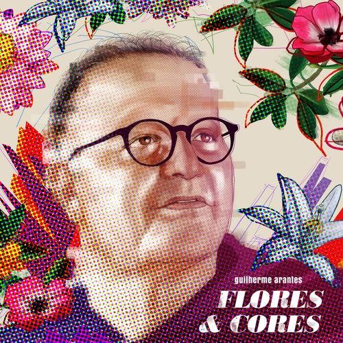 Flores & Cores de Guilherme Arantes