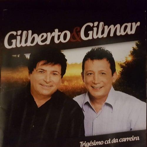 Trigésimo CD da Carreira de Gilberto & Gilmar