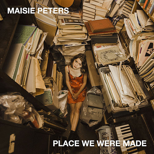 Place We Were Made by Maisie Peters