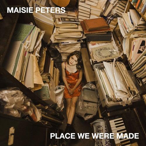 Place We Were Made von Maisie Peters