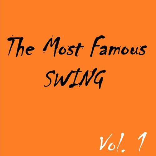 The Most Famous Swing, Vol. 1 de Various Artists