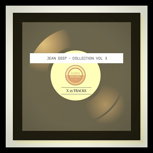 Collection, Vol. 3 de Jean Deep