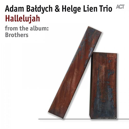 Hallelujah by Adam Baldych (1)