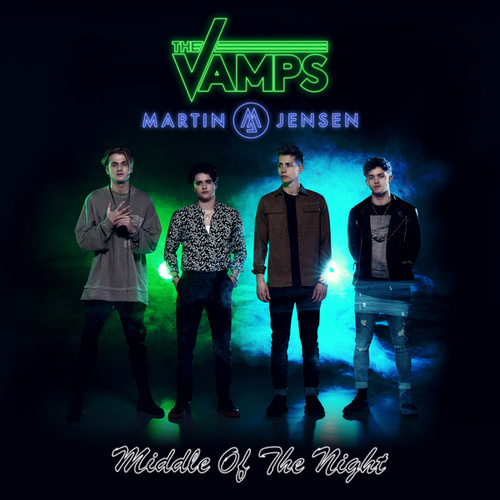 Middle Of The Night de The Vamps & Martin Jensen