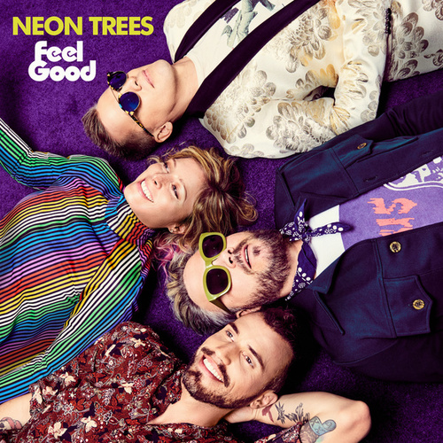 Feel Good di Neon Trees