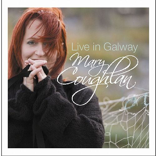 Live in Galway de Mary Coughlan