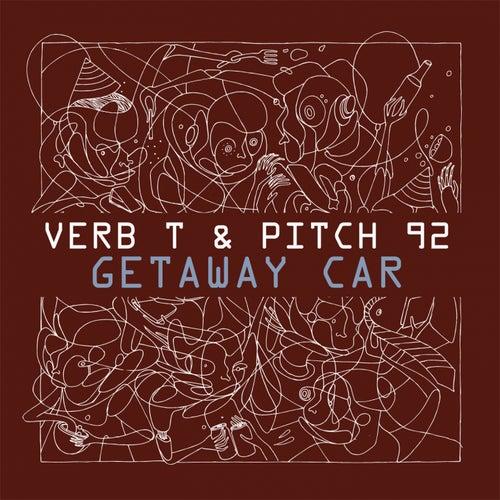 Getaway Car by Pitch 92 Verb T