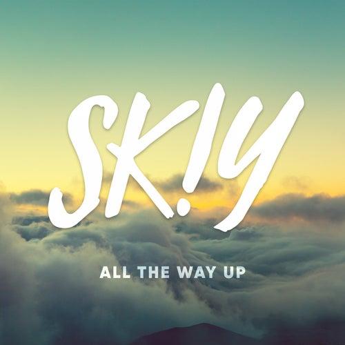 All the Way Up von Skiy