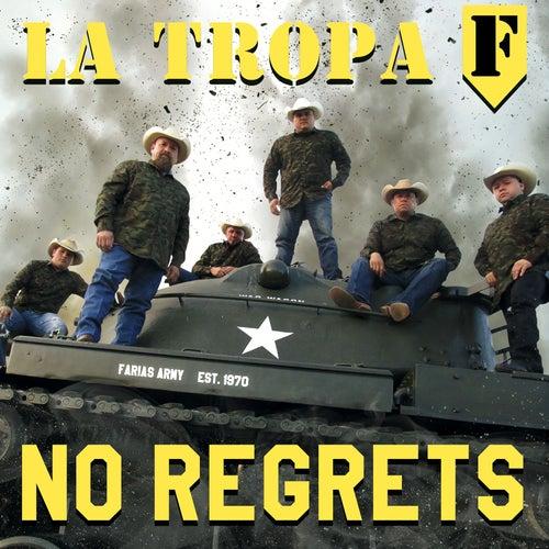 No Regrets de La Tropa F