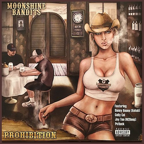 Prohibition by Moonshine Bandits