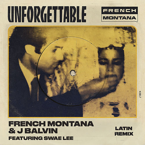 Unforgettable (Latin Remix) by J Balvin