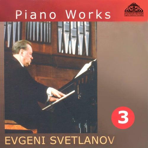 Piano Works, Vol. 3 de Evgeny Svetlanov