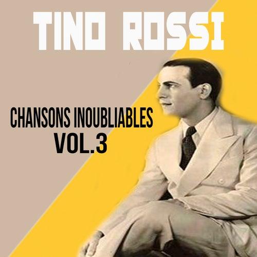 Tino rossi - chansons inoubliables, vol. 3 de Tino Rossi