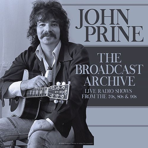 The Broadcast Archive (Live) de John Prine