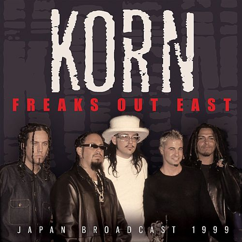 Freaks out East (Live) de Korn