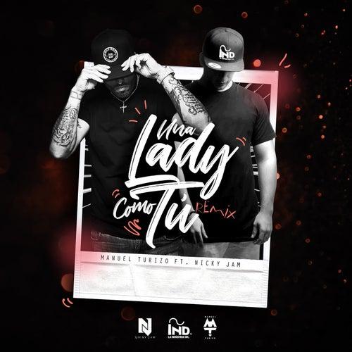 Una Lady Como Tú (Remix) de Manuel Turizo Zapata (MTZ)