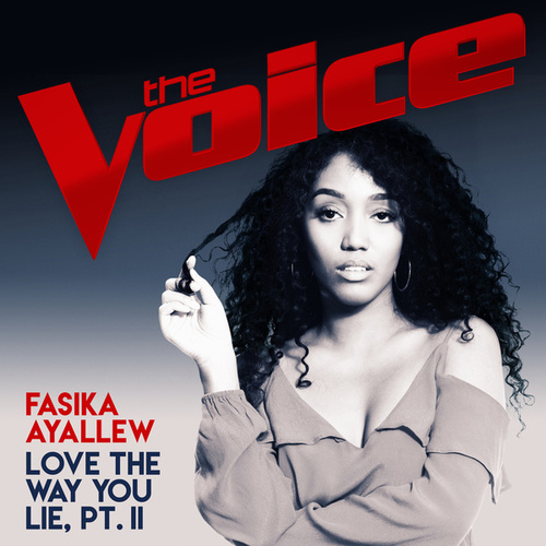 Love The Way You Lie, Pt. II (The Voice Australia 2017 Performance) von Fasika Ayallew