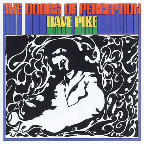 The Doors of Perception by Dave Pike