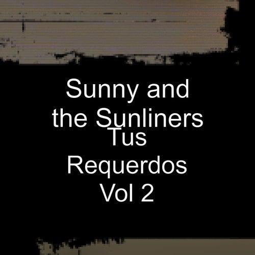 Tus Requerdos, Vol. 2 de Sunny & The Sunliners