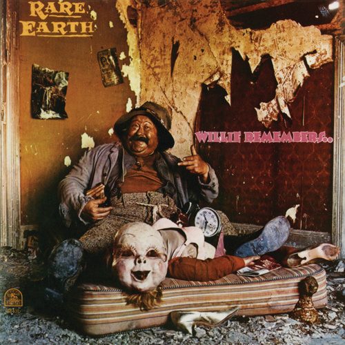 Willie Remembers by Rare Earth