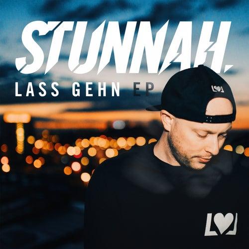 Lass gehn - Ep by Stunnah