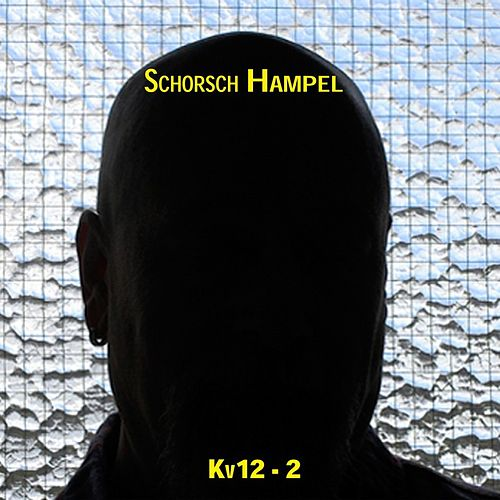 Kv12 - 2 by Schorsch Hampel