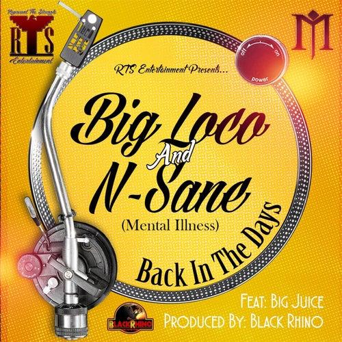 Back in the Days (feat. Big Juice) de Big Loco