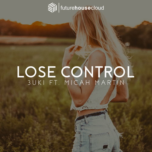 Lose Control by 3Uki