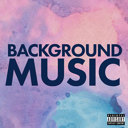 Background Music by Various Artists