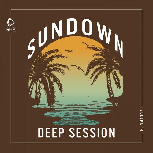 Sundown Deep Session, Vol. 14 von Various Artists