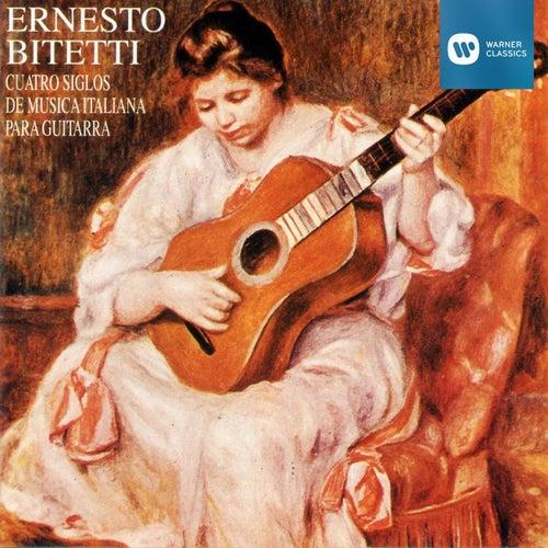 Cuatro Siglos de Música Italiana para Guitarra de ERNESTO BITETTI