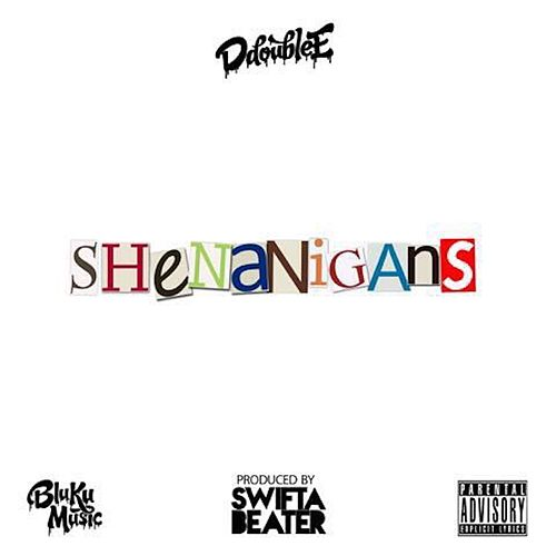 Shenanigans van D Double E