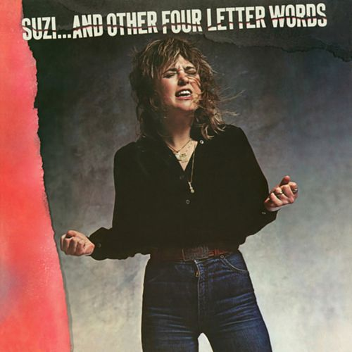 Suzi… and Other Four Letter Words (2017 Remaster) von Suzi Quatro