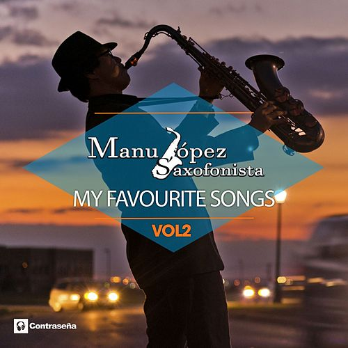 My Favourite Songs, Vol. 2 fra Manu Lopez