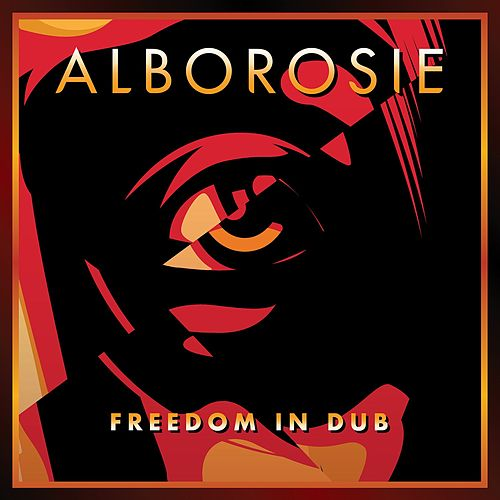 Freedom In Dub by Alborosie