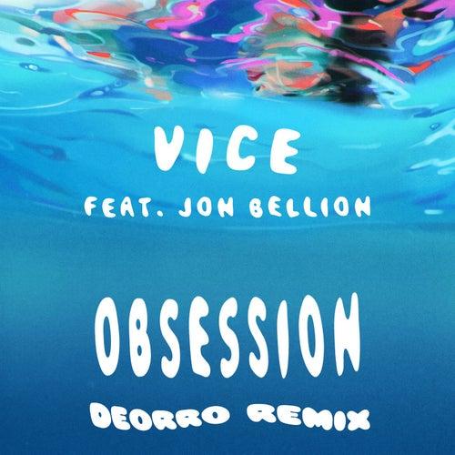 Obsession (feat. Jon Bellion) (Deorro Remix) von Vice