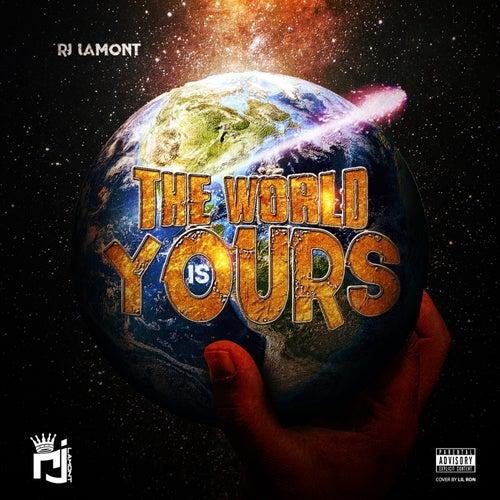 The World Is Yours de Rj Lamont