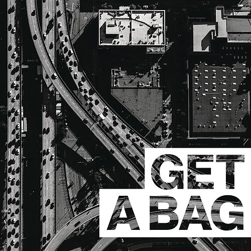 Get A Bag by G-Eazy