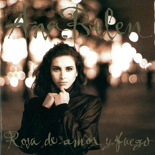 Rosa De Amor Y Fuego de Ana Belén