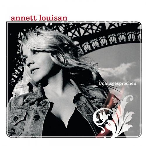 Unausgesprochen-2 Bonustracks von Annett Louisan